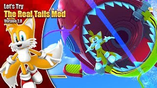 I WANT TO FLY HIGH! Let's try The Real Tails Mod in Sonic Generations