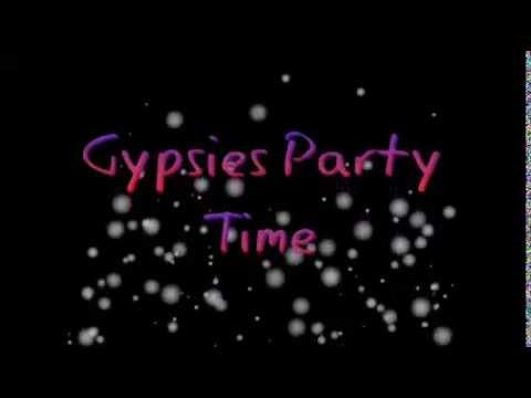 Gypsies Party Time