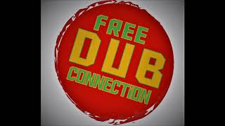 Free Dub Connection Mix #1