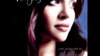 Norah Jones- The Nearness Of You