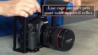 Le Blog de l'Image - Une cage premier prix pour votre appareil reflex.