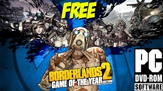 Borderlands 2 GOTY FREE PC DOWNLOAD