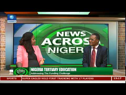 Addressing The Funding Challenge In Nigeria's Tertiary Education Sector |News Across Nigeria|