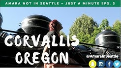 Corvallis Oregon 1 Minute | Travel Tuesday w/ Amara Not In Seattle