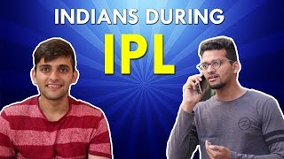 Indians during IPL | Funchod Entertainment | Shyam Sharma | Dhruv Shah | Funcho | FC