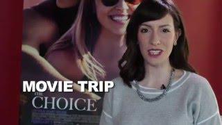 Movie Trip The Movie CHOICE