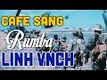100 Bài Nhạc Lính Rumba VNCH Hay Nhất Mọi Thời Đại - Ly Cafe Cuối Cùng, Chiều Tây Đô, Lính Xa Nhà