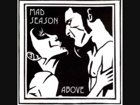 Mad Season - Above (full album)