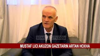 MUSTAF LICI AKUZON GAZETARIN ARTAN HOXHA