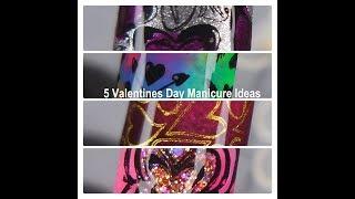 5 Valentines Day Mani Ideas