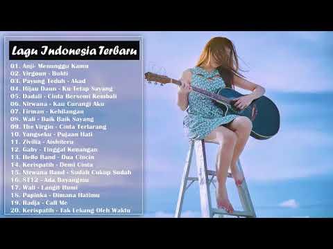 Anji,Virgoun,payung Teduh,Hijau Daun,lagu Enak Saat Mau Tidur,lagu Populer 2018,100%enak.