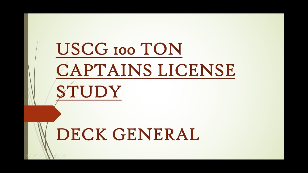100 Ton Uscg Captains License Study Deck General With Answers Youtube