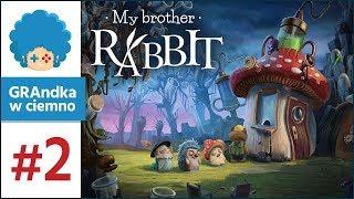My Brother Rabbit PL #2 | Panie lekarz, na co czekasz?