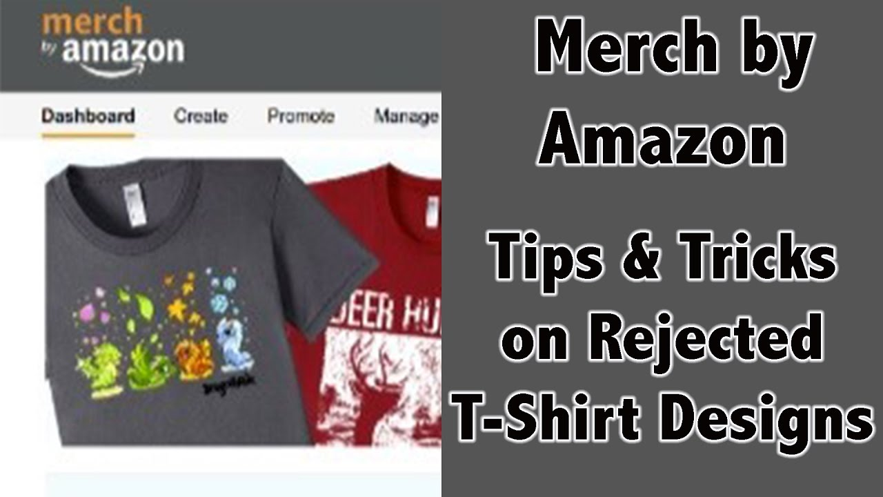 Merch By Amazon Tips Tricks On Rejected T Shirts Max