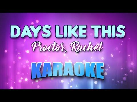 Proctor, Rachel - Days Like This (Karaoke & Lyrics)