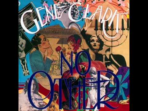 Gene Clark - Strength Of Strings