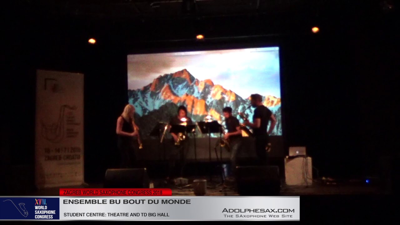 ???????   Ensemble du Bout du Monde  XVIII World Sax Congress 2018 #adolphesax