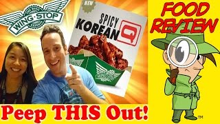 Wingstop® | Spicy Korean Q Review! Peep This Out!