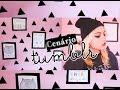 CENÁRIO TUMBLR / Como Fazer