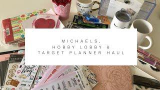 Michaels, Hobby Lobby & Target Planner Haul
