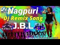 New Nagpuri Dj Song 2019 // Hard JBL Mix // Nagpuri Dj Song