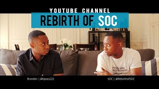 Welcome to the @RebirthofSOC Channel!