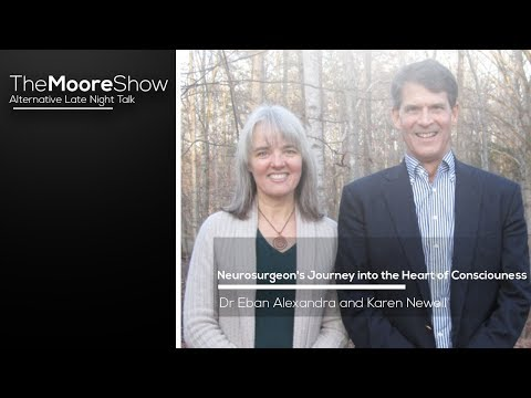 Neurosurgeon's Journey to the Heart of Consciousness & The Unveiling, Eben Alexander & Karen Newell