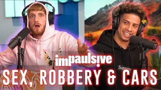 SEX, ROBBERY & CARS WITH AUSTIN MCBROOM - IMPAULSIVE EP. 7