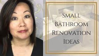 SMALL BATHROOM RENOVATION TIPS (TO MAKE A SMALL BATHROOM FEEL LARGER)