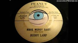 Buddy Lamp - Have mercy baby