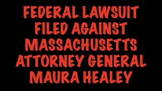 Massachusetts Update: Firearms Retailers & NSSF File Federal Suit Against MA AG Maura Healey
