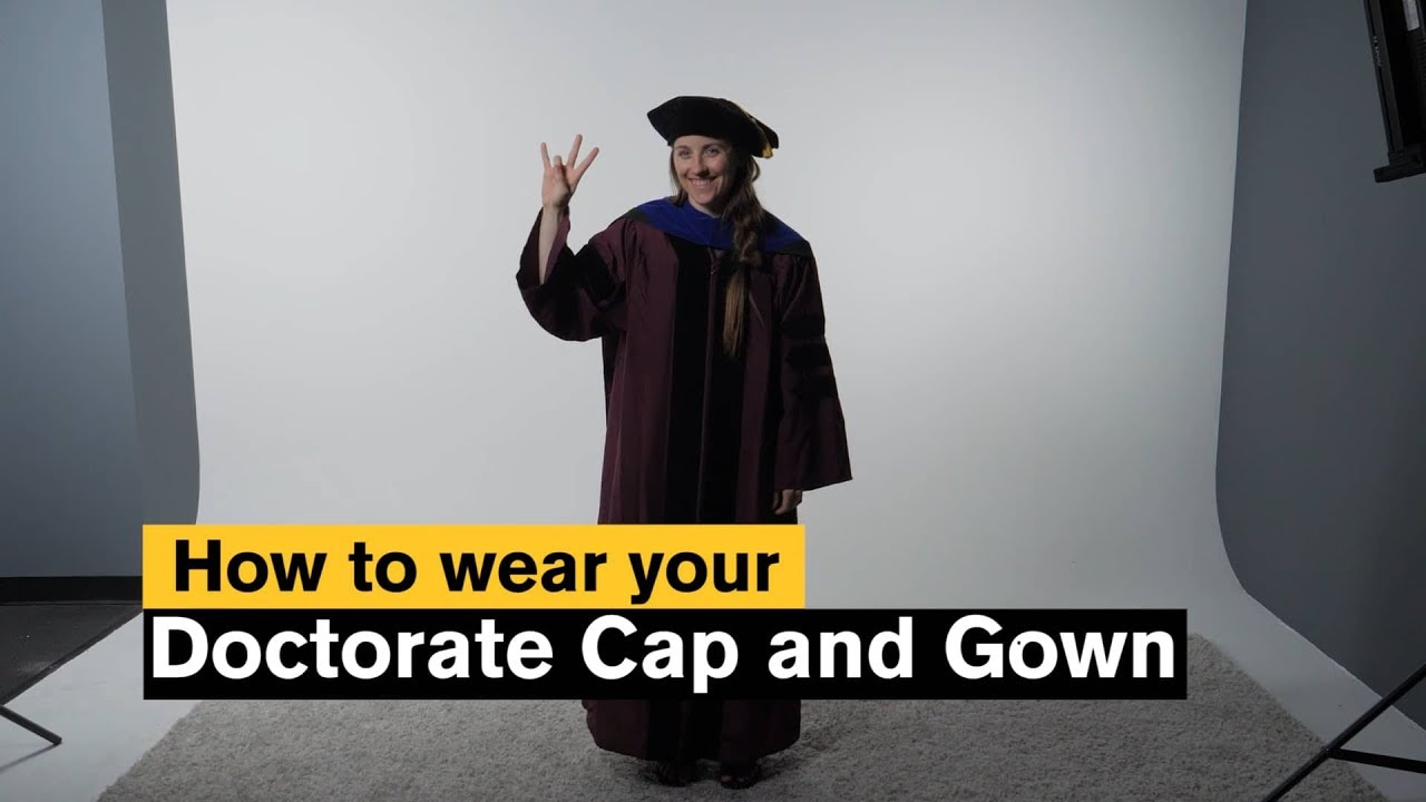 ASU Grad: How to wear your Doctorate Cap and Gown - YouTube
