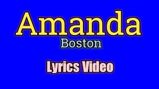 Amanda (Lyrics Video) - Boston
