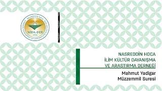 Mahmut Yadigar  - Müzzemmil Suresi