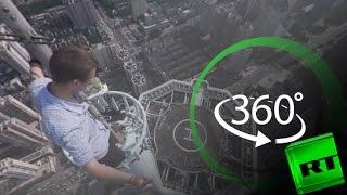 الارتفاع الخطر بتقنية 360°: متسلق أسطح ناطحات السحاب في الصين