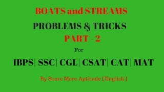 Boats and Streams Problems and Tricks - Part 1