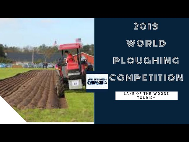 2019 World Ploughing Competition at Lake of the Woods MN