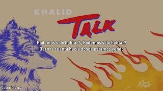 Khalid • Talk (Subtitulado Español)