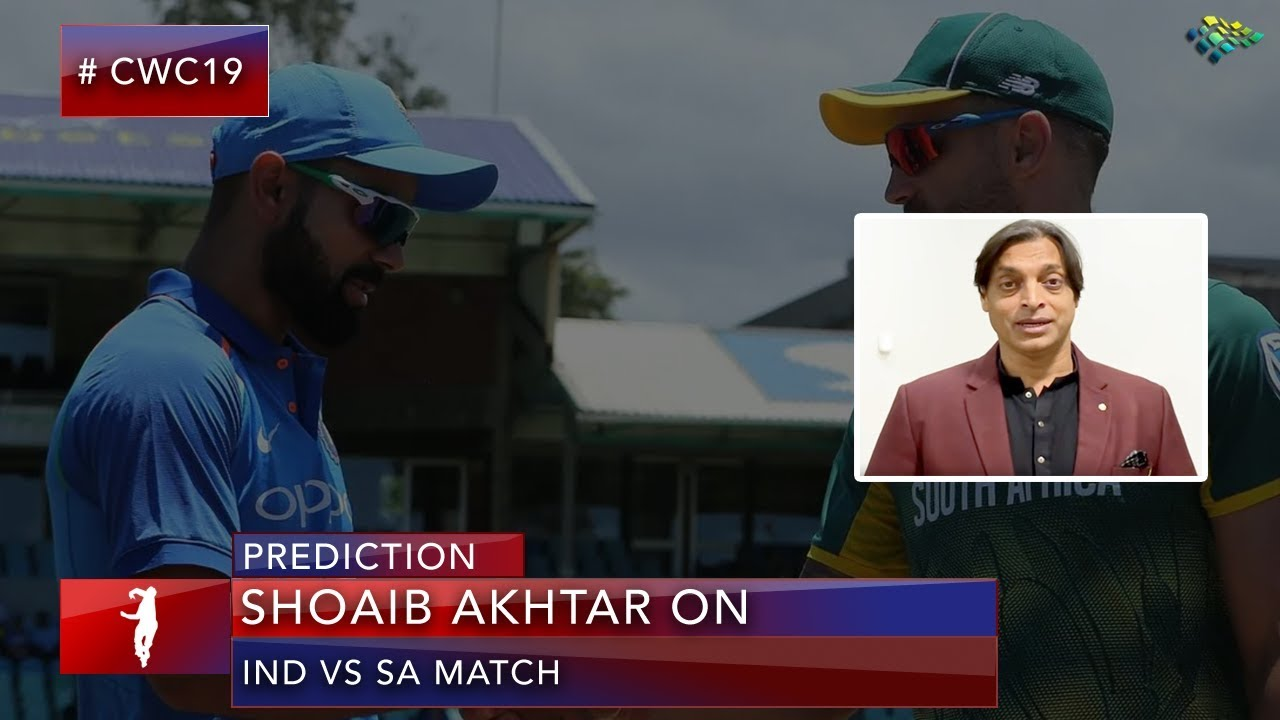Shoaib Akhtar's Pre-Match Analysis on India VS South Africa Match | World Cup 2019