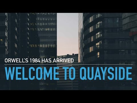 Meet 'Quayside' - Google's Agenda To Create A Technocratic Post-Human Urban Lab For Agenda 2030
