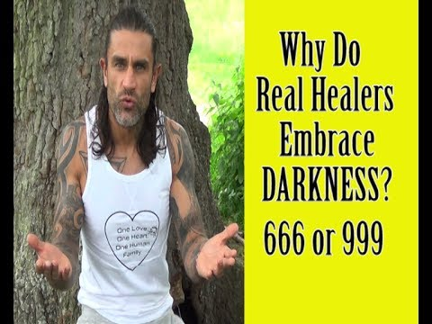 Why Do Real Healers Embrace Darkness? (JERRY SARGEANT) Parasitic Consciousness. 666 or 999