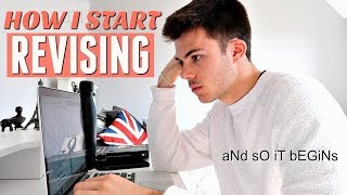 HOW TO GET STARTED WITH REVISION FOR EXAMS (easter break)
