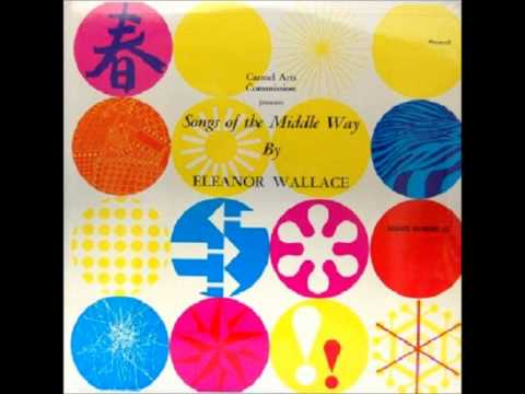 Eleanor Wallace - Songs of the Middle Way (1966, US)