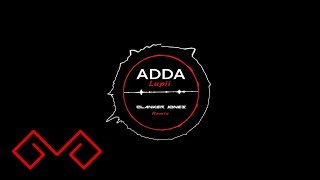 Adda - Lupii Clanker Jones Remix