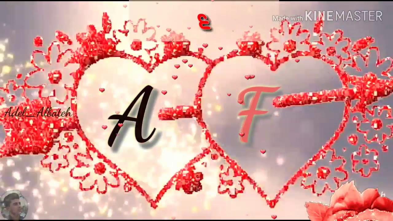 حالات حرف A و F حالات حب رومنسية اجمل حالات حب حرف A و F Youtube