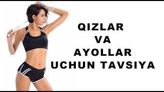 Qizlar va Ayollar uchun tavsiya (Uy sharoitida ozish usuli) Fitnes
