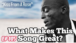 What Makes This Song Great? Ep.105 SEAL