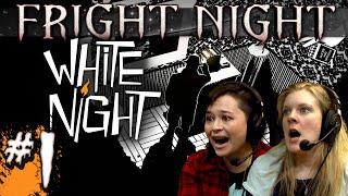 FRIGHT NIGHT: White Night (#1) Hannah