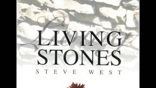 Living Stones   Steve West