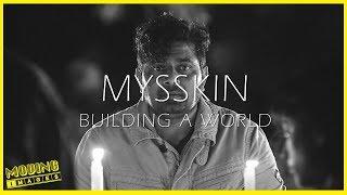Mysskin | Building a World | Video Essay with Tamil Subtitles